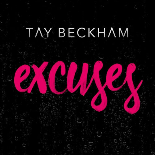Tay Beckham Excuses