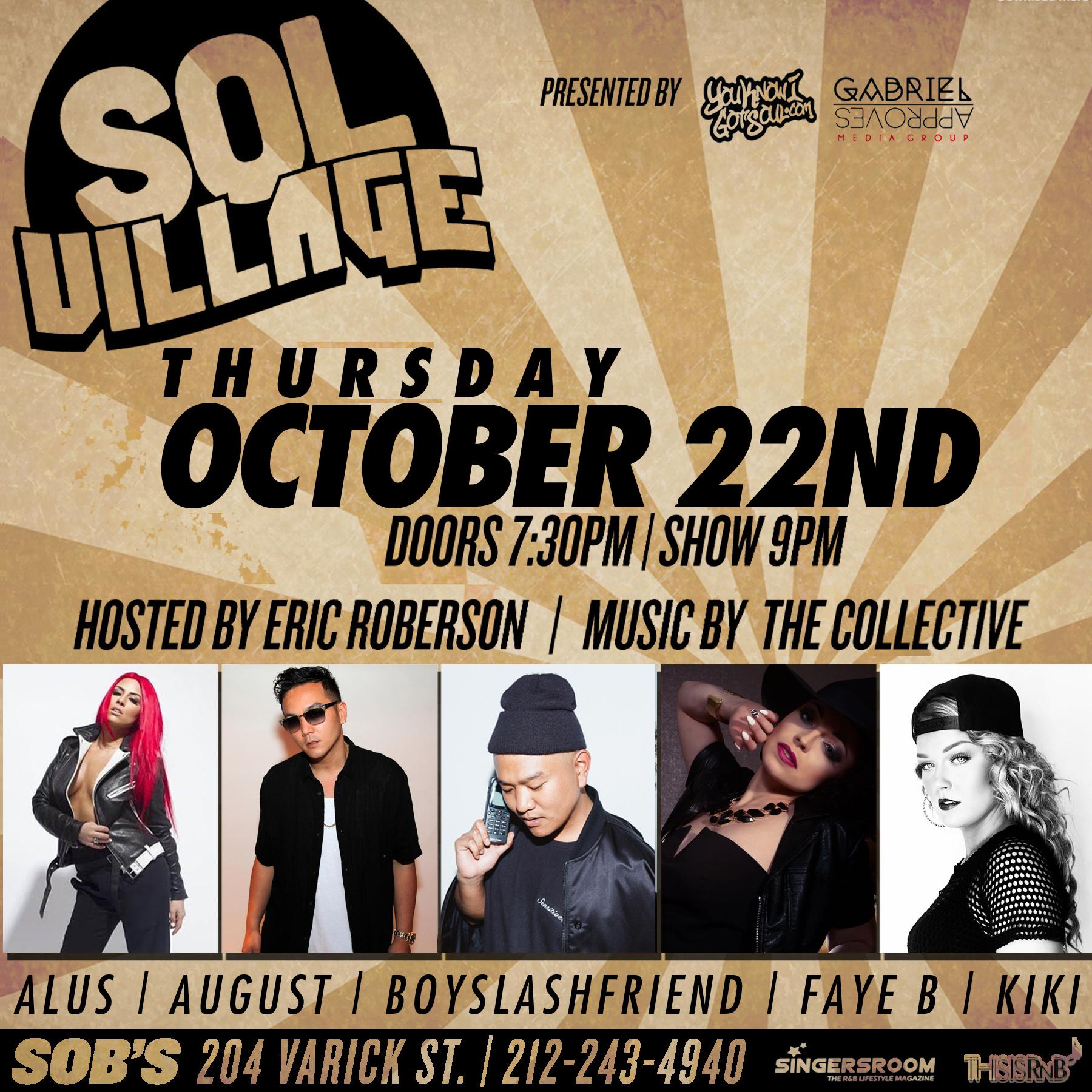 Sol Village Returns 10/21 With Alus, August Rigo, BoySlashFriend, Faye B & Kiki Ireland at SOB's