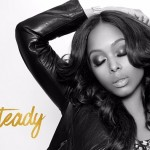 "New Music: Chrisette Michele ""Steady"""