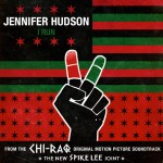 "New Music: Jennifer Hudson ""I Run"""