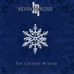 """Kevin Ross Releases New Holiday Music EP """"The Coldest Winter"""""""