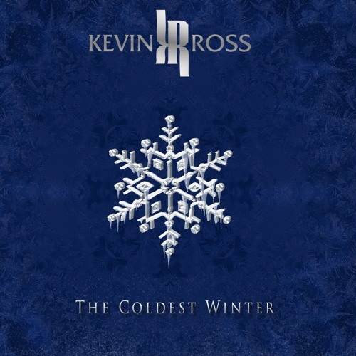 Kevin Ross The Coldest Winter