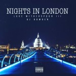 """New Music: Luke Witherspoon & DJ Bowden """"Nights in London Vol.1"""" (EP)"""