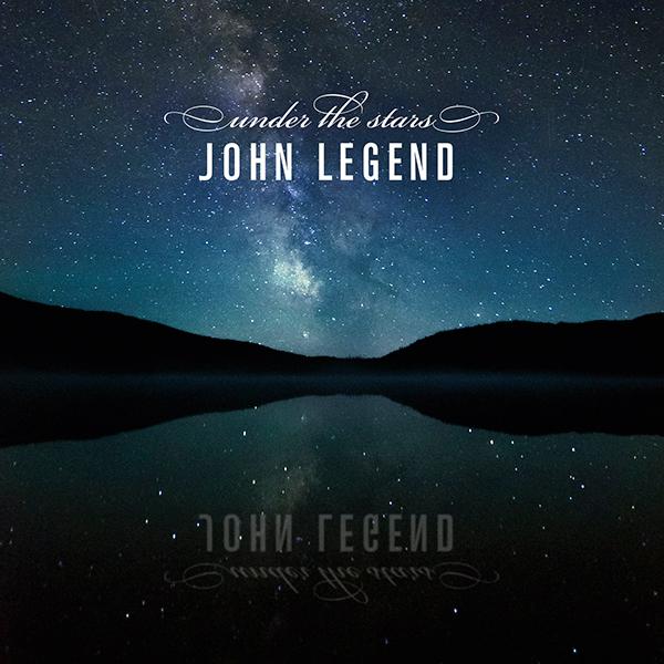 John Legend Under the Stars Single Cover