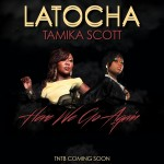 "Sisters LaTocha & Tamika Scott of Xscape Duet on ""Here We Go Again"""