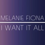 """New Music: Melanie Fiona """"I Want it All"""" (Produced by Andre Harris)"""