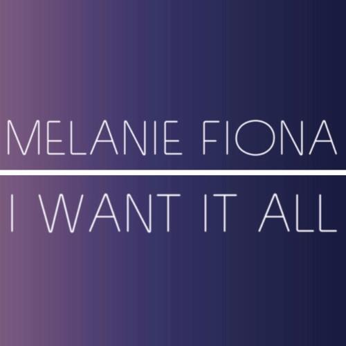 Melanie Fiona I Want It All