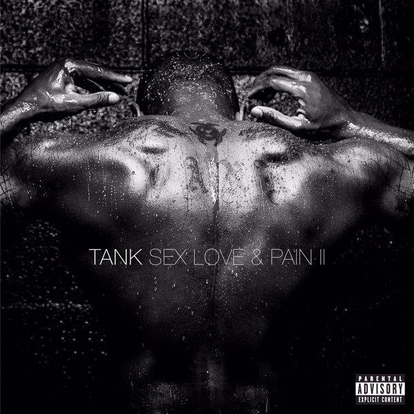Tank Sex Love and Pain II Album Cover