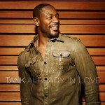 "New Music: Tank ""Already in Love"" featuring Shawn Stockman (of Boyz II Men)"