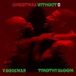 "New Music: Timothy Bloom & V. Bozeman ""Christmas Without U"""