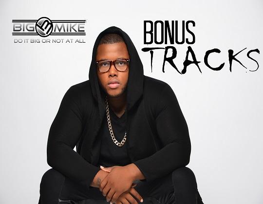 Big Mike Bonus Tracks EP