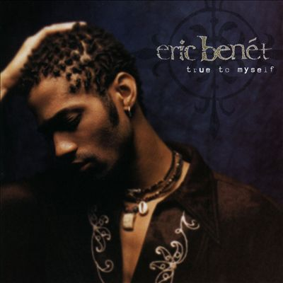 Eric Benet True to Myself Album Cover