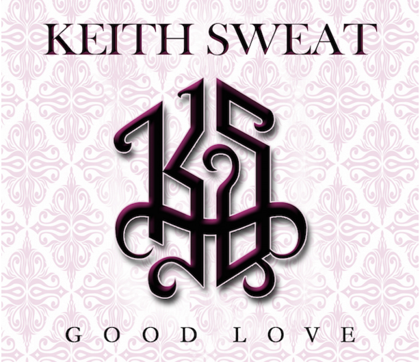 Keith Sweat Good Love Single Cover