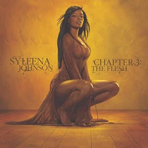 Syleena Johnson Chapter 3 The Flesh