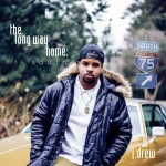 New Music: J. Drew - The Long Way Home: 75 South