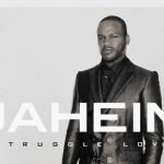 """Stream Jaheim's New Album """"Struggle Love"""""""