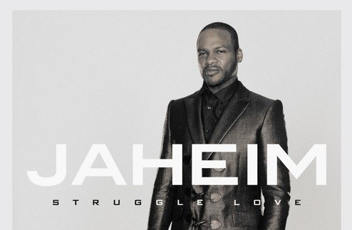 Album Review: Jaheim – Struggle Love