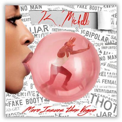 K. Michelle More Isues Than Vogue Album Cover