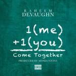 New Music: Raheem DeVaughn - Come Together