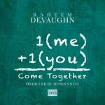 New Music: Raheem DeVaughn - Come Together