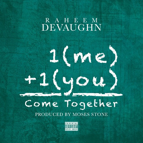 Raheem DeVaughn Come Together
