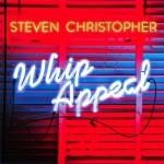 Premiere: Steven Christopher - Whip Appeal (Babyface Cover)