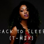 New Music: Tiffany Evans - Back to Sleep (Chris Brown Remix)