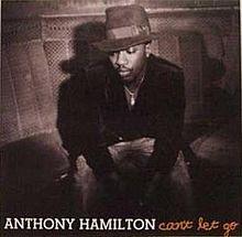 Anthony Hamilton Cant Let Go