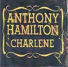 Anthony Hamilton Charlene