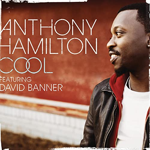 Anthony Hamilton Cool