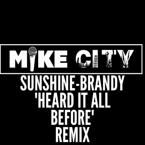 Brandy Sunshine Anderson Heard it all before remix