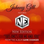 New Video: Johnny Gill - This One's For Me and You (featuring New Edition)