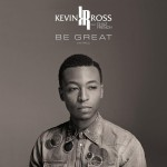 "Kevin Ross Releases Black Lives Matter Themed Video for ""Be Great"" featuring Chaz French"