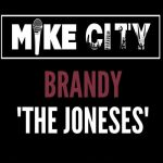 Rare Gem: Brandy - The Joneses (Unreleased) (Produced by Mike City)