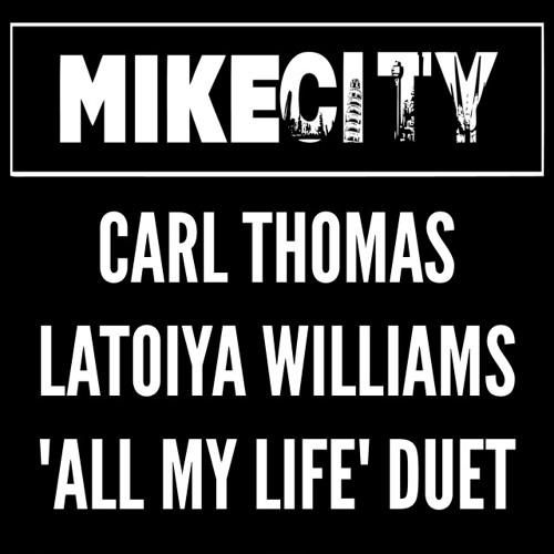Carl Thomas Latoiya Williams All My Life Duet