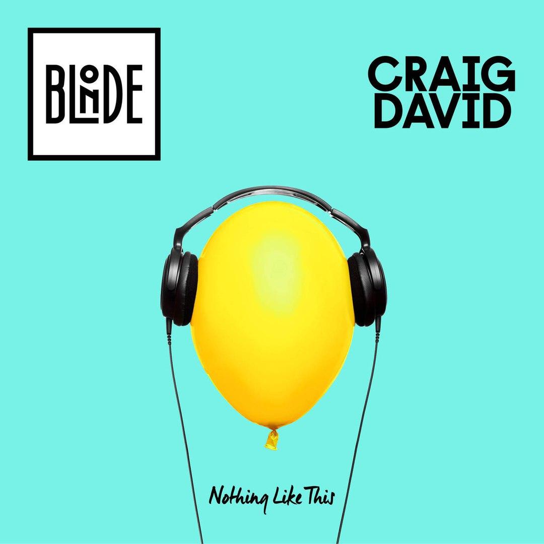 Craig David Blonde Nothing Like This