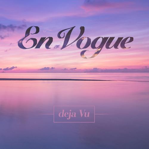 En Vogue Deja Vu