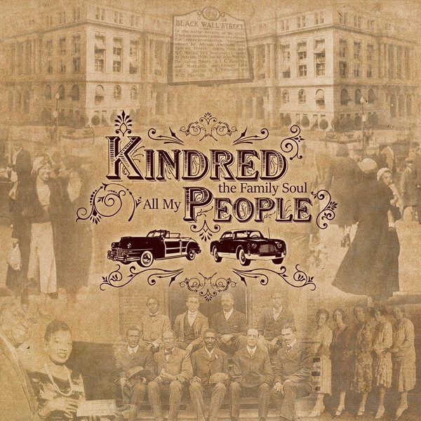Kindred the Family Soul All My People