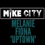 Rare Gem: Melanie Fiona - Uptown (Unreleased) (Produced by Mike City)