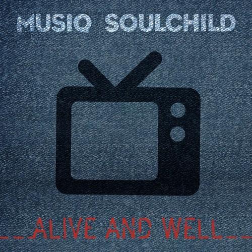 Musiq Soulchild Alive and Well