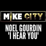 Rare Gem: Noel Gourdin - I Hear You (Unreleased) (Produced by Mike City)