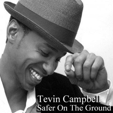 New Music: Tevin Campbell – Safer on the Ground