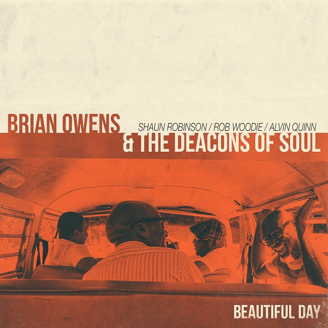 Brian Owens and the Deacons of Soul Beautiful DAy