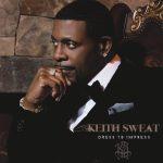 """Stream Keith Sweat's New Album """"Dress to Impress"""""""