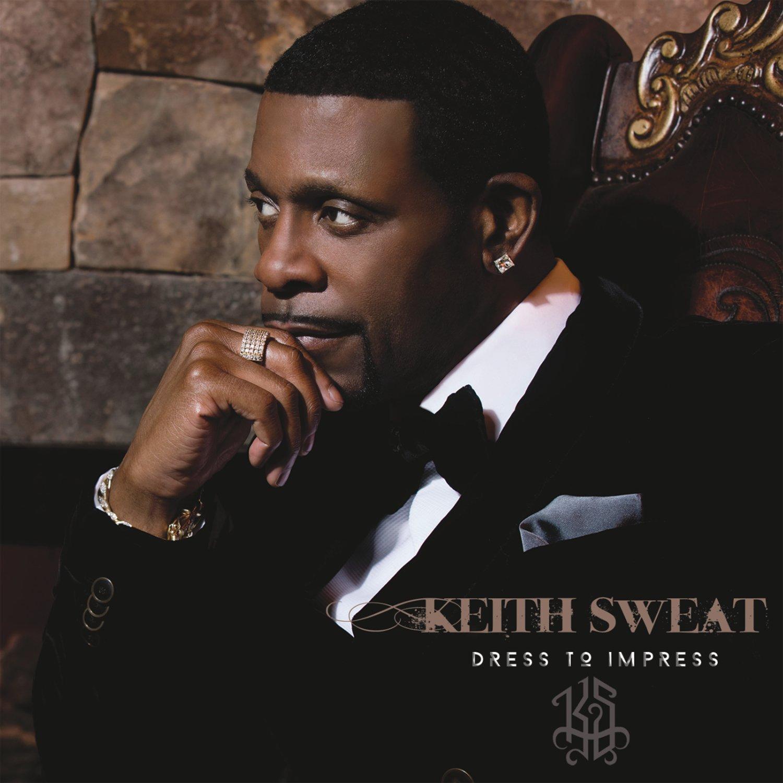 Keith Sweat Dress to Impress Album Cover