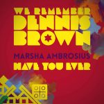 New Video: Marsha Ambrosius - Have You Ever (Dennis Brown Cover)