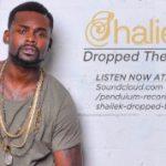New Music: Shaliek - Dropped the Ball