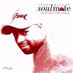 New Music: Frank McComb - Feelin Some Kinda Way (featuring Avery*Sunshine & Najee)