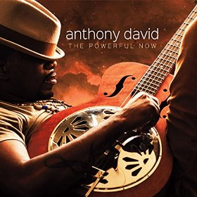 Anthony David The Powerful Now Album Cover