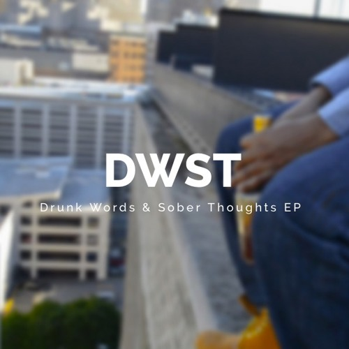 B Trenton Drunk Words Sober Thoughts EP